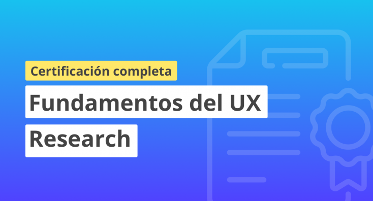Certificación en fundamentos de UX Research