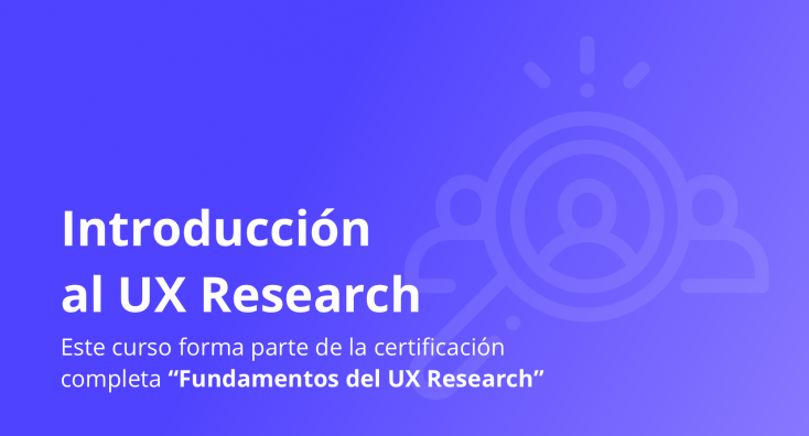 1. Introducción al UX Research